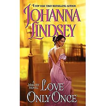 Love Only Once (Malory Novels)