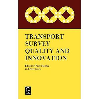 Trans Survey Quality  Innovation by Stopher & Peter