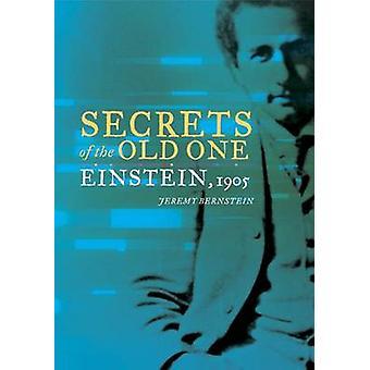 Secrets of the Old One  Einstein 1905 by Bernstein & Jeremy