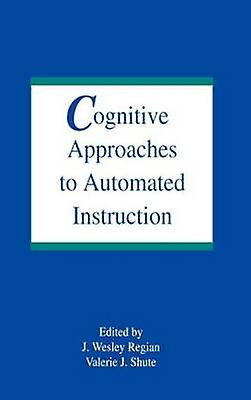 Cognitive Approaches by Regian & J. Wesley