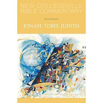 Jonah Tobit Judith av Nowell & Irene
