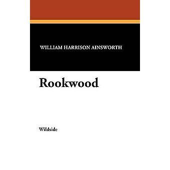 Rookwood av Ainsworth & William Harrison