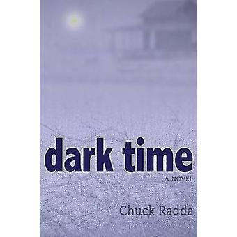 Donkere tijd door Radda & Chuck