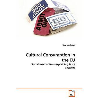 Cultural Consumption in the EU by Lindblom & Taru