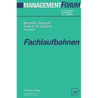 Fachlaufbahnen by Domsch & Michel E.