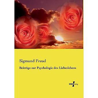 Beitrge zur Psychologie des Liebeslebens by Freud & Sigmund