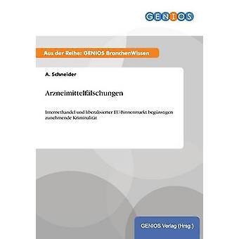Arzneimittelflschungen por Schneider & A.