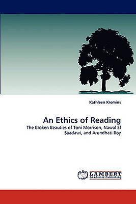 An Ethics of Reading by Kremins & Kathleen