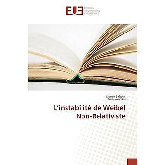 Linstabilit de Weibel NonRelativiste by Belghit Slimen