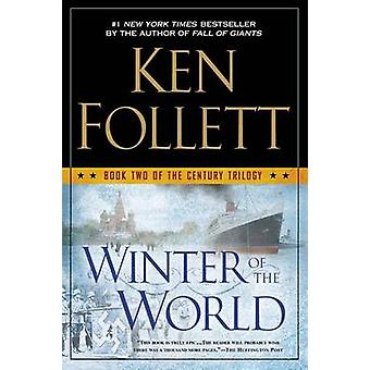 Winter of the World by Ken Follett - 9780451419248 Book