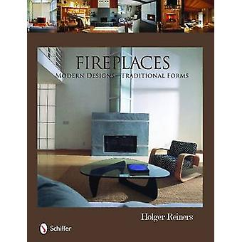 Fireplaces - Modern Designs - Traditional Forms by Holger Reiners - 97