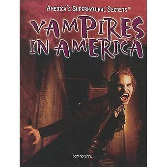 Vampires in America by Sam Navarre - 9781448855285 Book