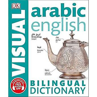 Arabic-English Bilingual Visual Dictionary by DK - 9781465459275 Book