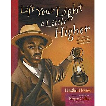 Lift Your Light a Little Higher - The Story of Stephen Bishop - Slave-E
