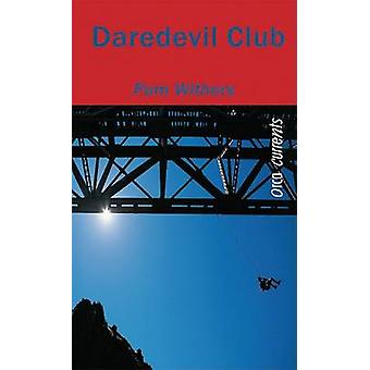 Daredevil Club by Pam Withers - 9781551436142 Book