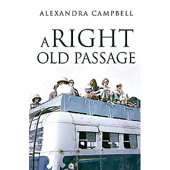 A Right Old Passage by A Right Old Passage - 9781788300520 Book