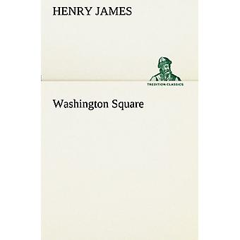 Washington Square by Henry James - 9783849511203 Book