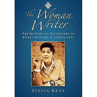 Die Schriftstellerin: Die Geschichte der Gesellschaft der Schriftstellerinnen und Journalisten
