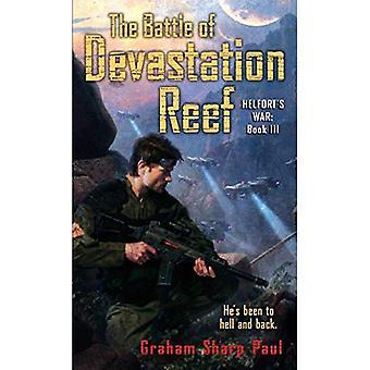 La bataille du récif de dévastation (la guerre d'Helfort)