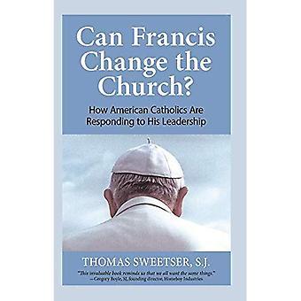 François peut-il changer l'Église?: Comment les catholiques américains réagissent à son leadership