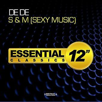 De De - S & M (Sexy Musik) USA importieren