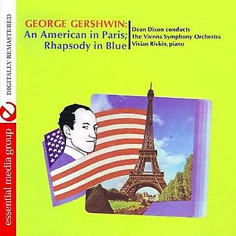 Dixon, Dean prowadzi orkiestrę symfoniczną Vienna - George Gershwin: Amerykanin w Paryżu; Rapsodia w importu [CD] Stany Zjednoczone Ameryki