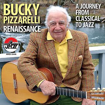 Bucky Pizzarelli - renæssance: En rejse fra klassisk til Jazz [CD] USA import