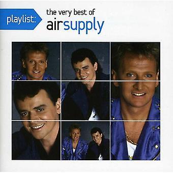 Luftzufuhr - Playlist: Das sehr beste von Air Supply [CD] USA import
