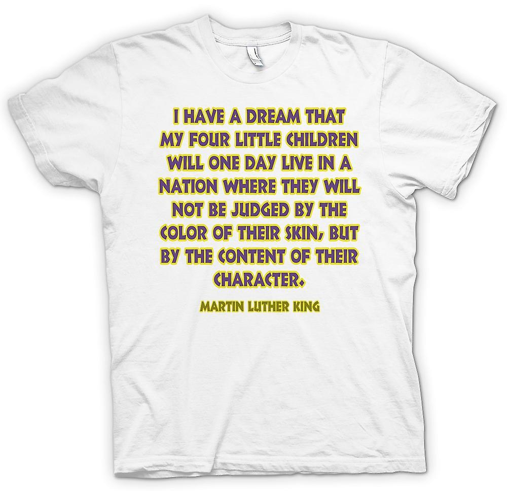 Womens T-shirt - I Have A Dream That My 4 Children - Martin L King