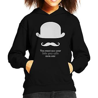 You Must Use Your Little Grey Cells Mon Ami Poirot Kid's Hooded Sweatshirt