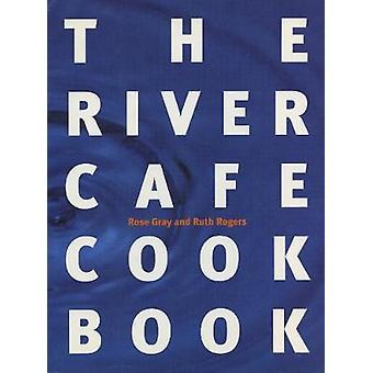 Il River Cafe Cookbook di Rose Gray - Ruth Rogers - 9780091812553 Bo