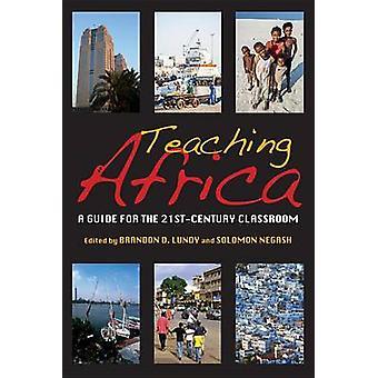 Ensino de África - um guia para a sala de aula do século 21 por Brandon D.