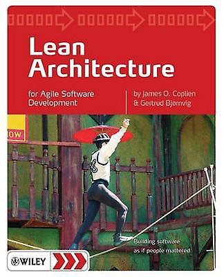 Lean Architecture - for Agile Software Development by James O. Coplien