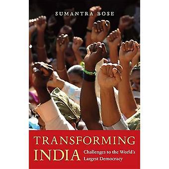 Przekształcania Indie - wyzwania do największej demokracji na świecie przez Su