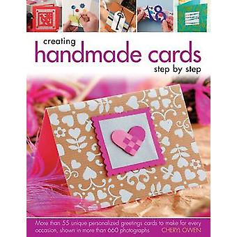 Creating Handmade Cards Step by Step - More Than 55 Unique Personalize