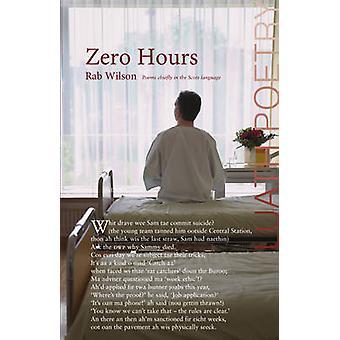 Zero Hours by Rab Wilson - 9781910745274 Book
