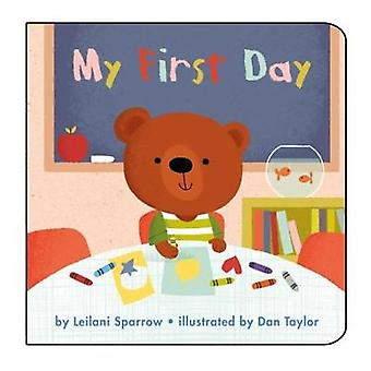 My First Day by Leilani Sparrow - 9781910126820 Book