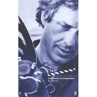 Cassavetes über Cassavetes (Main) von Raymond Carney - John Cassavetes-