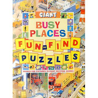 Giant Fun-to-Find Puzzles Busy Places by Clive Spong - 9781861474612