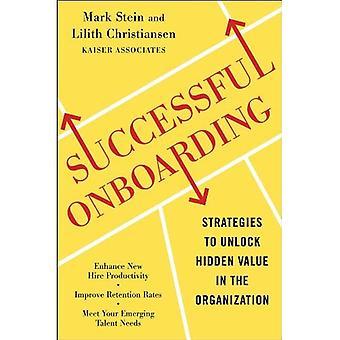 Succesvolle doordat: Strategieën om te ontgrendelen van verborgen waarde binnen uw organisatie