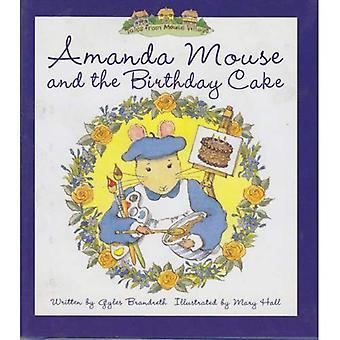 Amanda Mouse and the Birthday Cake