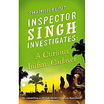 Inspector Singh Investigates: A Curious Indian Cadaver: Inspector Singh Investigates Series: Book 5