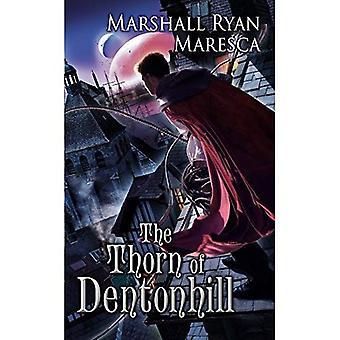L'épine de Dentonhill: un roman de Maradaine (Maradaine, romans)