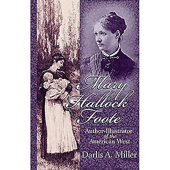Mary Hallock Foote: Autore-illustratore del West americano, vol. 19