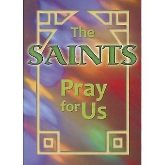 The Saints Pray for Us (ESS)