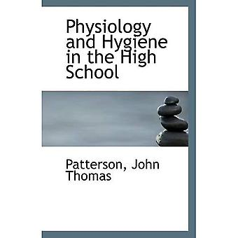 Physiology and Hygiene in the High School