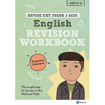REVISE Key Stage 2 SATs English Revision Workbook - Expected Standard (Revise KS2 English)