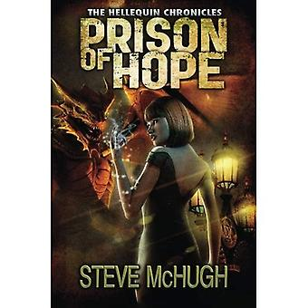 Prison of Hope (The Hellequin Chronicles)
