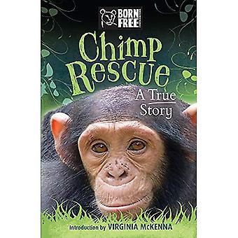 Född fri Chimp räddning: En sann historia
