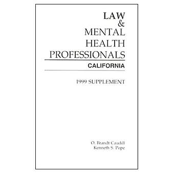 Law and Mental Health Professionals 1999: California (Law & Mental Health Professionals)